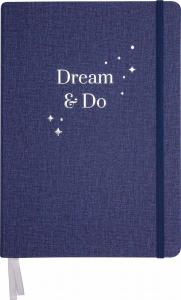 Dream and do
